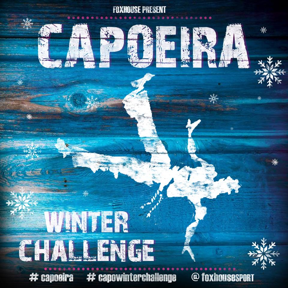 foxhouse capoeira winter challenge